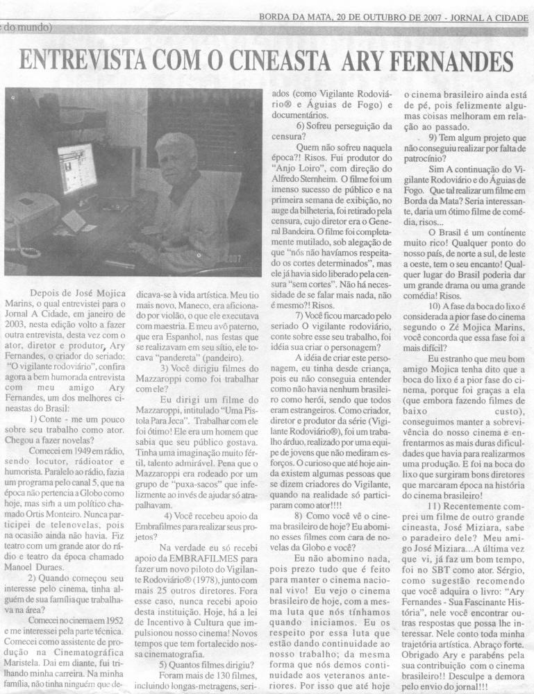 Jornal da Cidade - Entrevista com Cineasta Ary Fernandes  Borda da Mata (MG), 20 de outubro de 2007