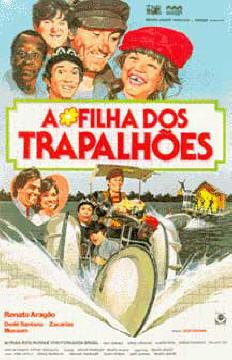 A Filha dos TRAPALHÕES - Renato Aragão (Didi), Dedé, Mussum e Zacarias.  Participação: Miriam Rios e Ronnie Von - Diretor Técnico - 1984